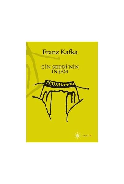 Çin Seddi'Nin İnşası-Franz Kafka