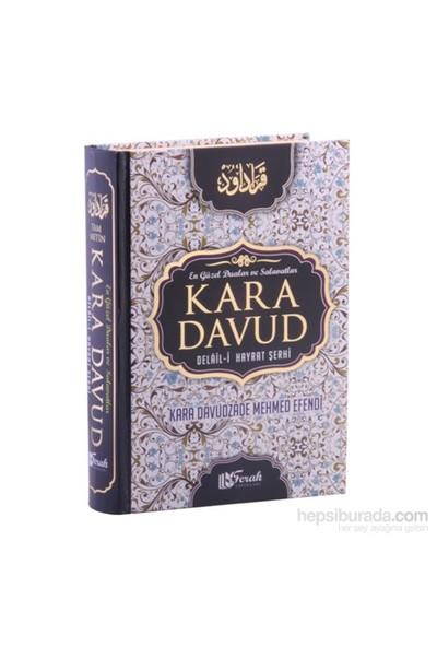 Kara Davut – Delalil-i Hayrat Şerhi (Şamua Kağıt)