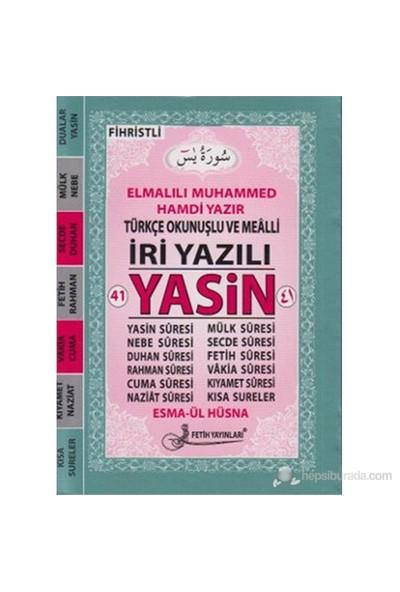 41 Yasin Türkçe Okunuşlu Ve Mealli İri Yazılı (Cep Boy - Kod Fo24)-Elmalılı Muhammed Hamdi Yazır