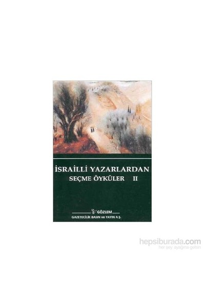 İsrailli Yazarlardan Seçme Öyküler 2-Shulamith Hareven
