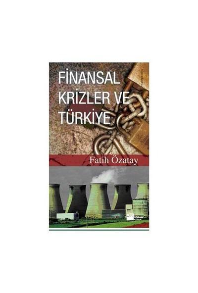 Finansal Krizler Ve Türkiye - Fatih Özatay
