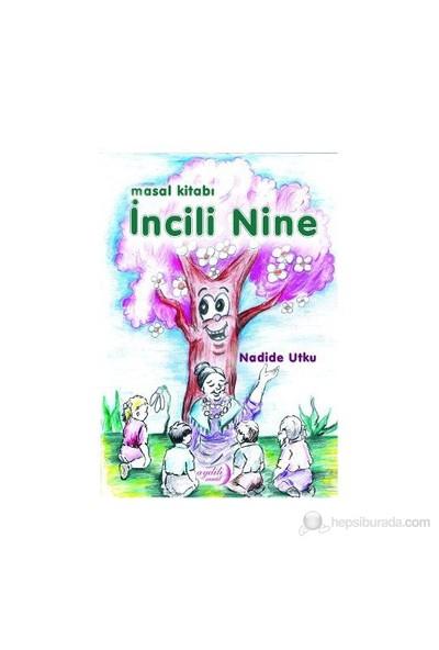İncili Nine-Nadide Utku
