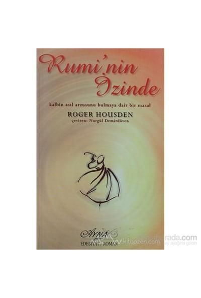 Rumi'Nin İzinde-Roger Housden