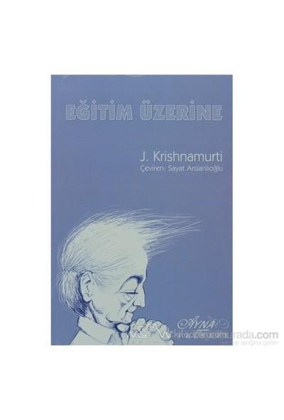 Eğitim Üzerine-Jiddu Krishnamurti