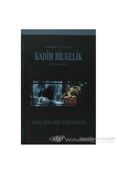 Kadim Bilgelik-Roger Wolff
