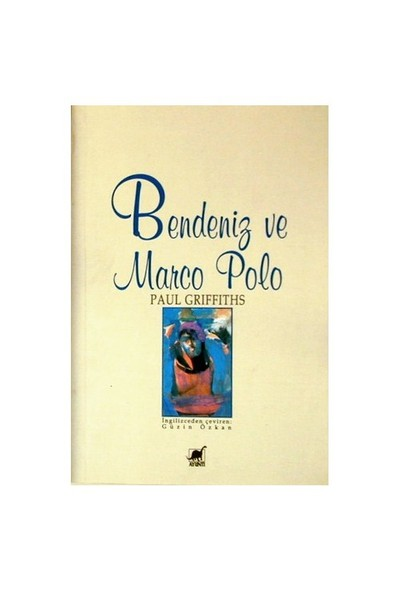 Bendeniz Ve Marco Polo-Paul Griffiths
