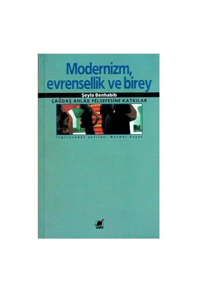 Modernizm, Evrensellik Ve Birey