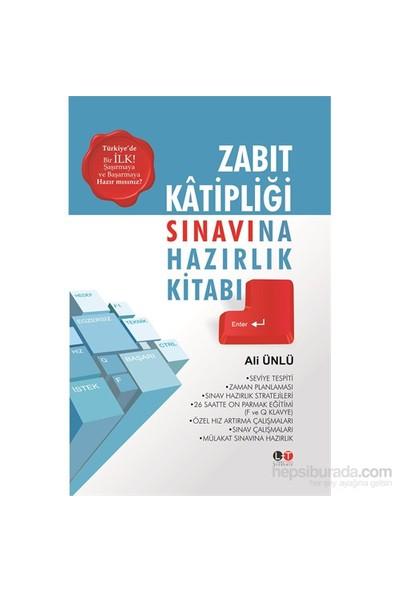 Zabıt Katipliği Sınavına Hazırlık Kitabı - Ali Ünlü