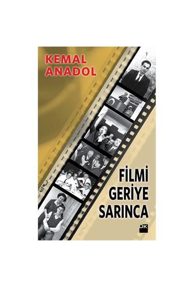 Filmi Geriye Sarınca-Kemal Anadol
