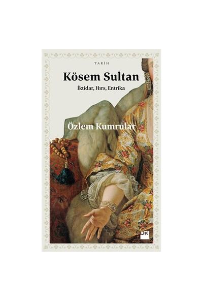 Kösem Sultan-Özlem Kumrular