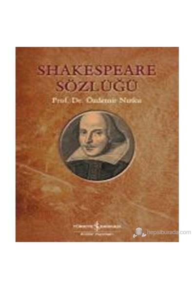 Shakespeare Sözlüğü-Özdemir Nutku