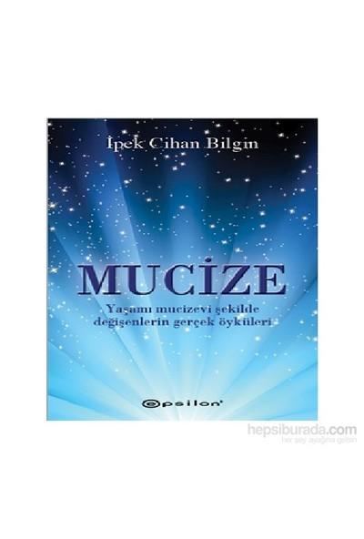 Mucize - İpek Cihan Bilgin