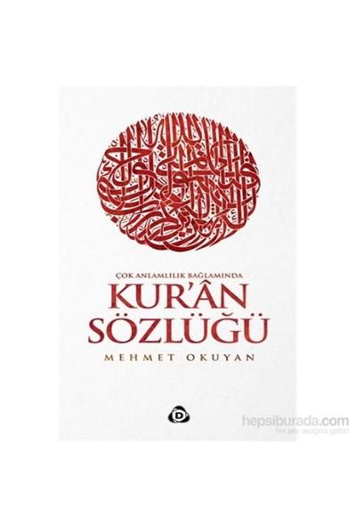 Kuran-I Kerim Sözlüğü - Mehmet Okuyan