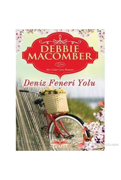 Deniz Feneri Yolu - Debbie Macomber
