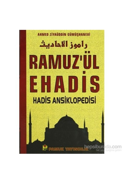 Ramuz'Ül Ehadis Hadis Ansiklopedisi (2 Cilt Takım)-Ahmed Ziyaüddin Gümüşhanevi