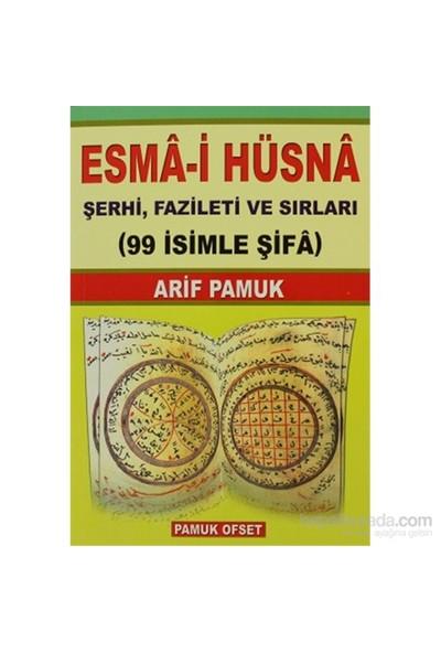 Esma-İ Hüsna Şerhi, Fazileti Ve Sırları - 99 İsimle Şifa (Dua-001/P19)-Null