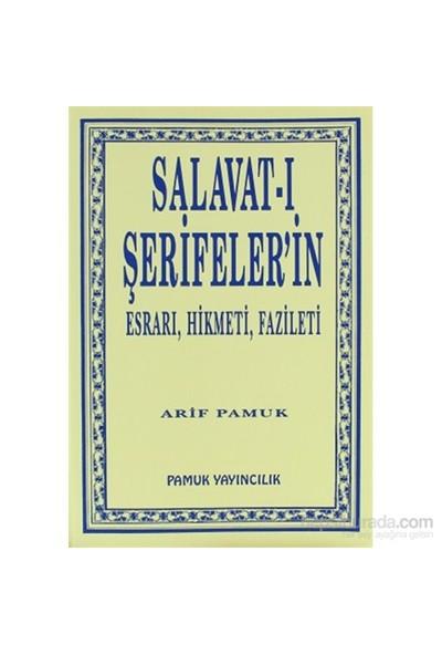 Salavat-I Şerifeler'İn Esrarı, Hikmeti, Fazileti (Dua-038/P9)-Null