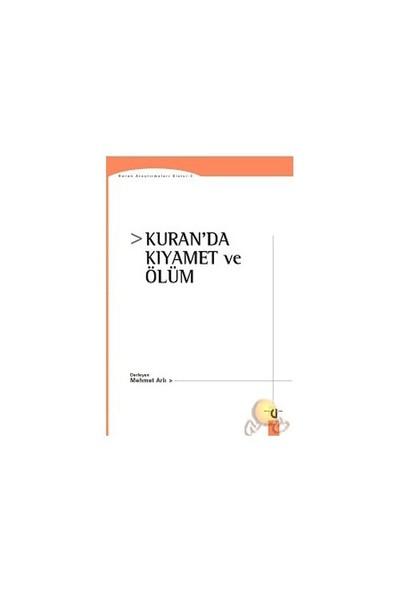 Kuran'Da Kıyamet Ve Ölüm-Mehmet Arlı