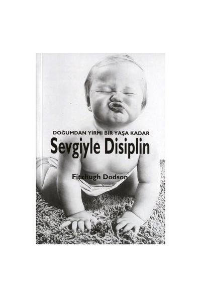 Sevgiyle Disiplin-Fitzhugh Dodson