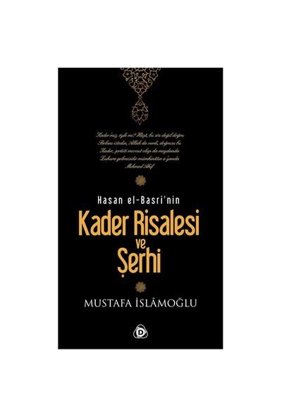 Hasan El-Basri'nin Kader Risalesi ve Şerhi