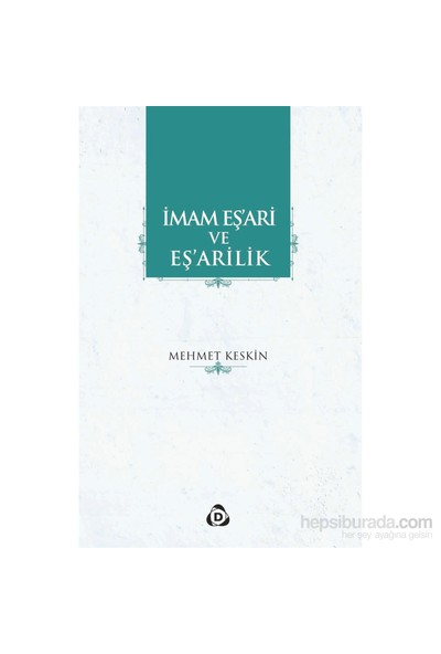 İmam Eş'Ari Ve Eş'Arilik-Mehmet Keskin