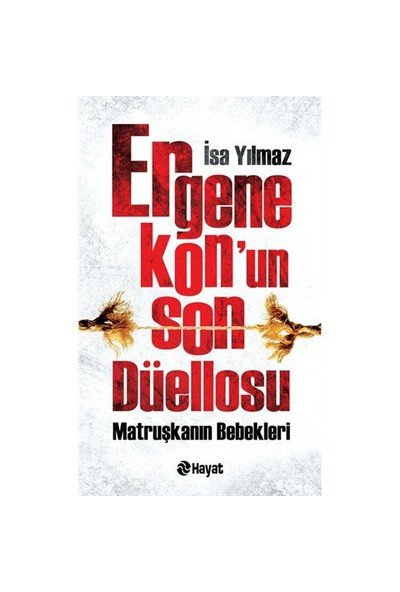Ergenekon'un Son Düellosu - İsa Yılmaz