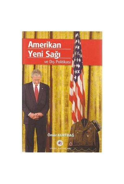 Amerikan Yeni Sağı ve Dış Politikası