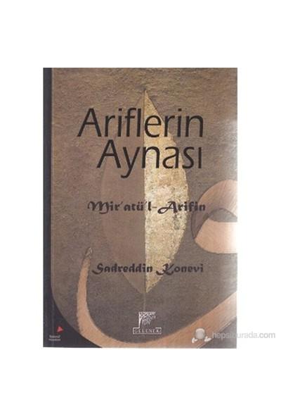 Ariflerin Aynası (Mir'Atül - Arifin)-Sadreddin Konevi