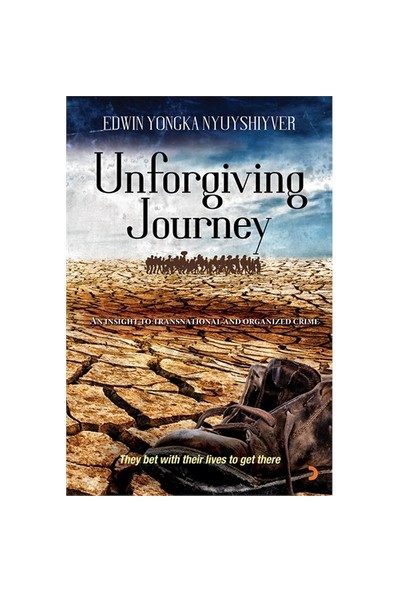 Unforgiving Journey-Edwin Yongka Nyuyshiyver