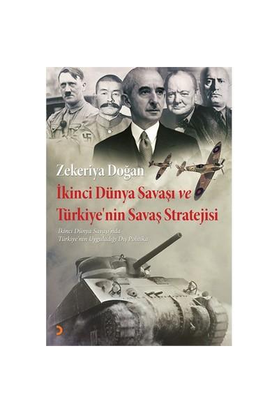 İkinci Dünya Savaşı Ve Türkiye'Nin Savaş Stratejisi-Zekeriya Doğan