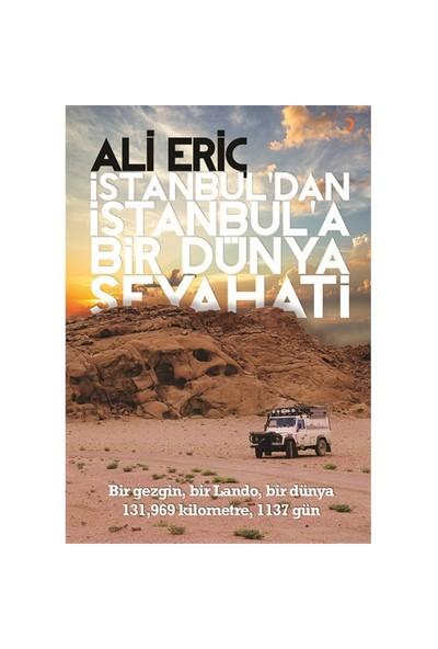 İstanbul'Dan İstanbul'A Bir Dünya Seyahati-Ali Eriç