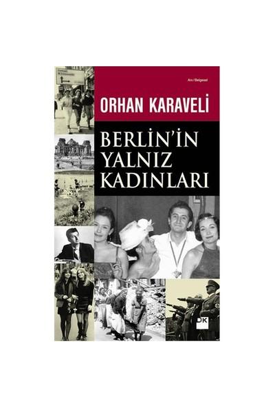 Berlin'in Yalnız Kadınları - Orhan Karaveli