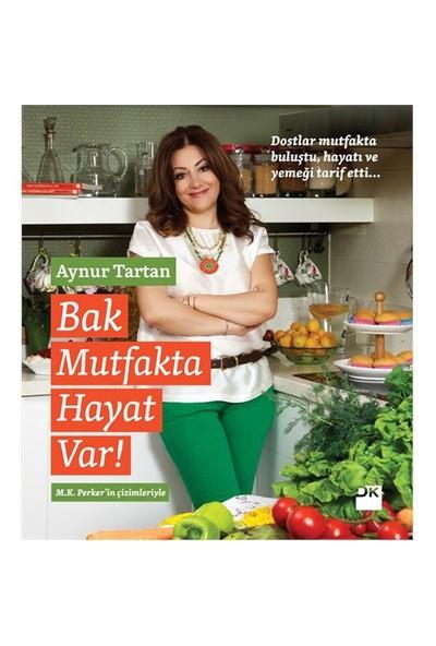 Bak Mutfakta Hayat Var-Aynur Tartan