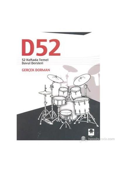 D52 52 Haftada Temel Davul Dersleri - Gerçek Dorman