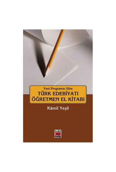 Türk Edebiyatı Öğretmen El Kitabı - Kamil Yeşil
