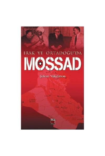 Irak Ve Ortadoğu'da Mossad - Şalom Nakdimon