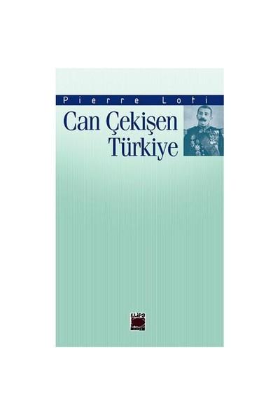 Can Çekişen Türkiye-Pierre Loti