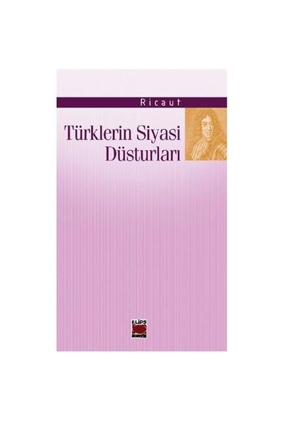 Türklerin Siyasi Düsturları-Ricaut