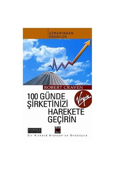 100 Günde Şirketinizi Harekete Geçirin-Robert Craven