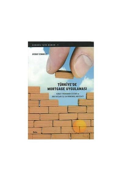 Türkiye'de Mortgage Uygulaması