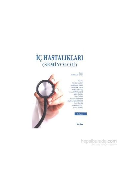 İç Hastalıkları - Semiyoloji (Ciltli) Ahmet Tunalı