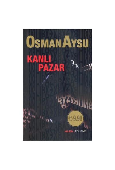 Kanlı Pazar (Cep Boy)-Osman Aysu