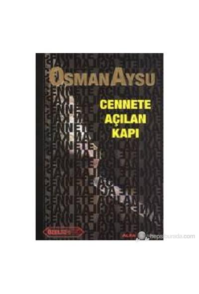 Cennete Açılan Kapılar (Cep Boy )-Osman Aysu