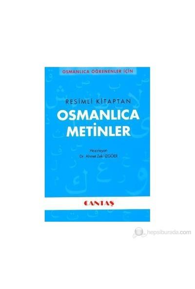 Resimli Kitaptan Osmanlıca Metinler-Ahmet Zeki İzgöer