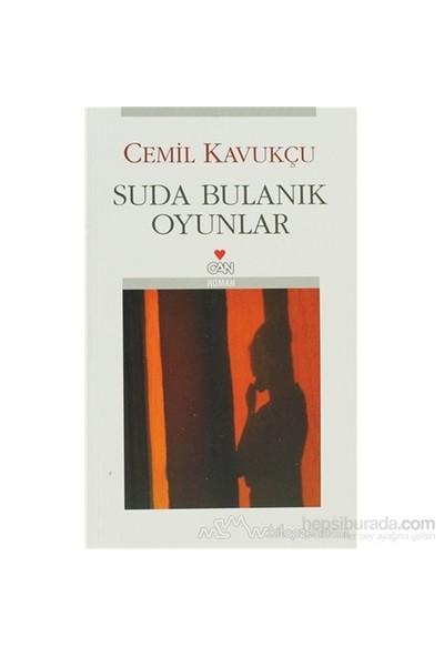 Suda Bulanık Oyunlar-Cemil Kavukçu