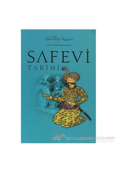 Safevi Tarihi-Abdüllatif Kazvini