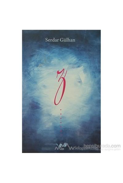 Z-Serdar Gülhan