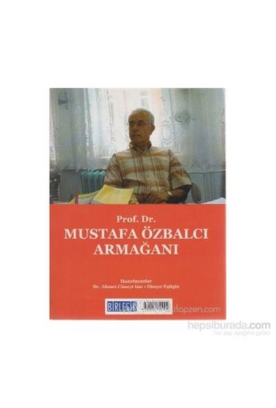 Prof. Dr. Mustafa Özbalcı Armağanı / Prof. Dr. Celal Tarakçı Armağanı (Arkalı Önlü)-Dinçer Eşitgin