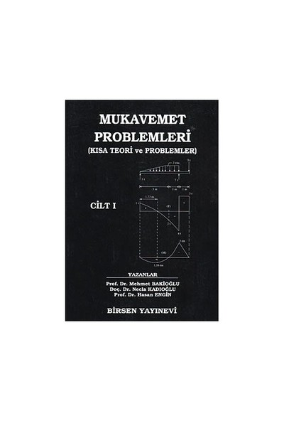 Mukavemet Problemleri Cilt: 1 - Mehmet Bakioğlu