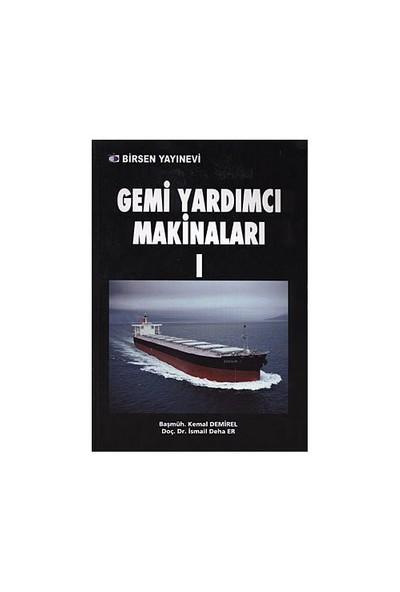 Gemi Yardımcı Makinaları 1 - Kemal Demirel
